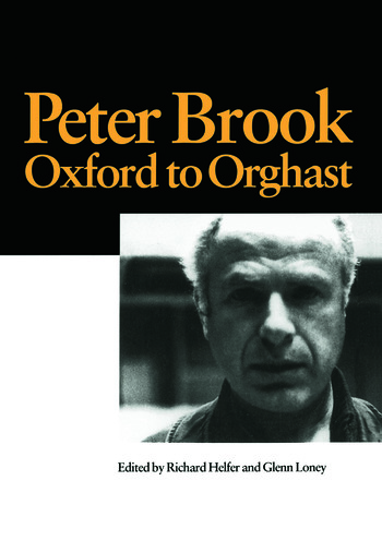 Peter Brook: Oxford to Orghast book cover