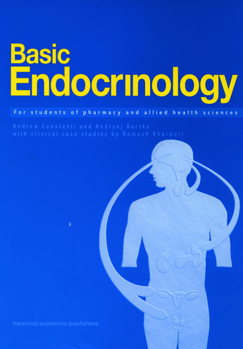 Basic Endocrinology: For Students of Pharmacy and Allied Health For Students of Pharmacy and Allied Health book cover