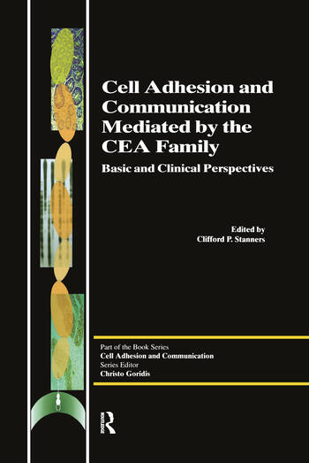 Cell Adhesion and Communication Mediated by the CEA Family book cover