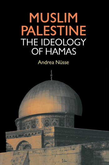 Muslim Palestine The Ideology of Hamas book cover