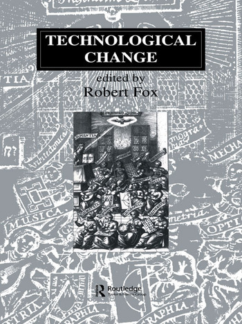 Technological Change Methods and Themes in the History of Technology book cover