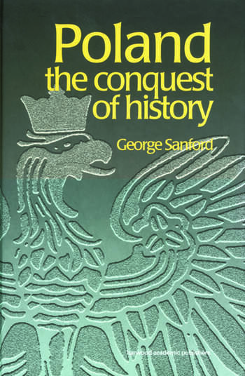Poland The Conquest of History book cover