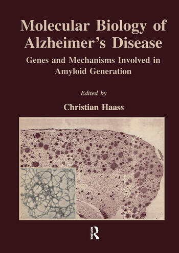 Molecular Biology of Alzheimer's Disease Genes and Mechanisms Involved in Amyloid Generation book cover