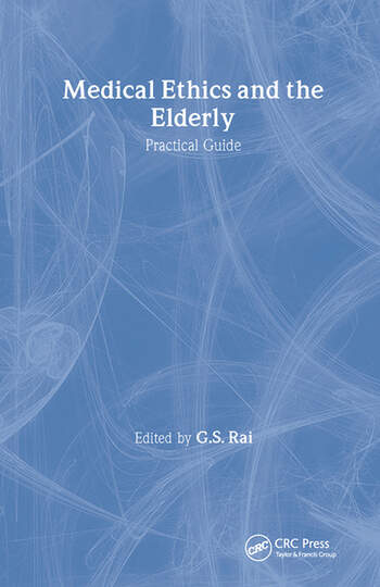 Medical Ethics and the Elderly: practical guide book cover