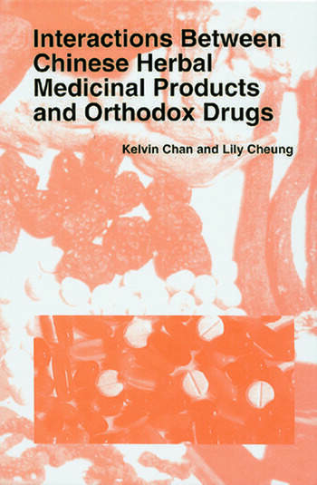 Interactions Between Chinese Herbal Medicinal Products and Orthodox Drugs book cover