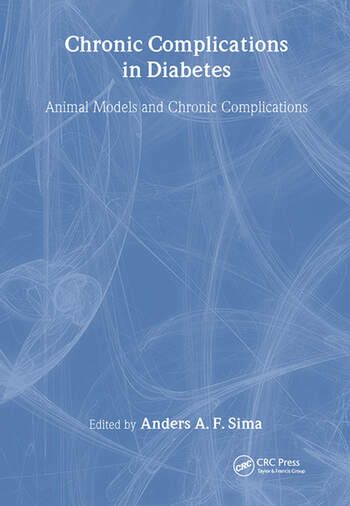 Chronic Complications in Diabetes Animal Models and Chronic Complications book cover