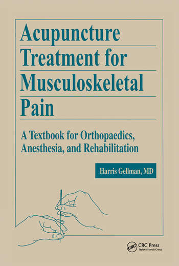 Acupuncture Treatment for Musculoskeletal Pain A Textbook for Orthopaedics, Anesthesia, and Rehabilitation book cover