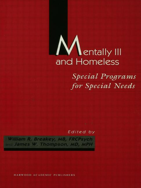 Mentally Ill and Homeless: Special Programs for Special Needs book cover