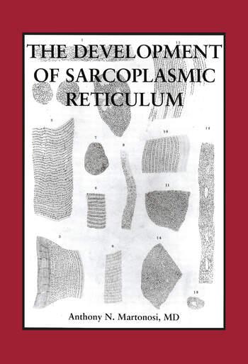 The Development of the Sarcoplasmic Reticulum book cover