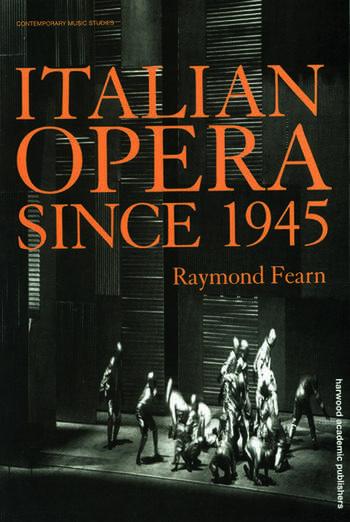 Italian Opera Since 1945 book cover