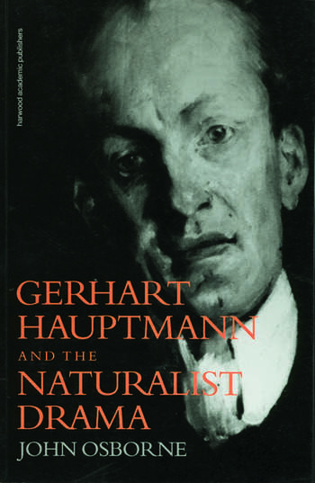 Gerhard Hauptmann and the Naturalist Drama book cover