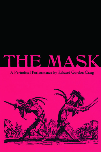 The Mask: A Periodical Performance by Edward Gordon Craig book cover