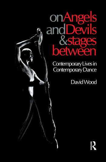 On Angels and Devils and Stages Between Contemporary Lives in Contemporary Dance book cover