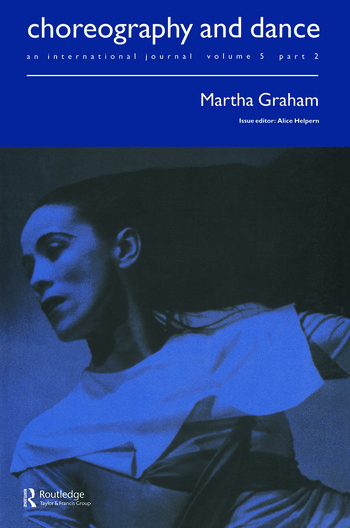Martha Graham A special issue of the journal Choreography and Dance book cover