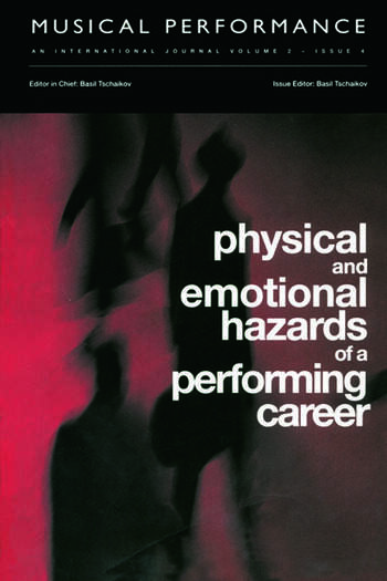Physical and Emotional Hazards of a Performing Career A special issue of the journal Musical Performance. book cover
