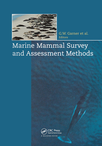 Marine Mammal Survey and Assessment Methods book cover