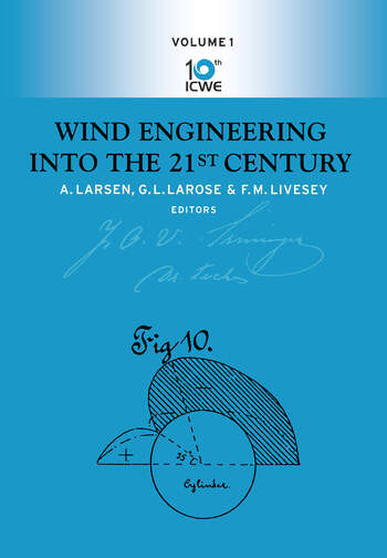 Wind Engineering into the 21st Century Proceedings of the Tenth International Conference on Wind Engineering, Copenhagen, Denmark, 21-24 June 1999 book cover
