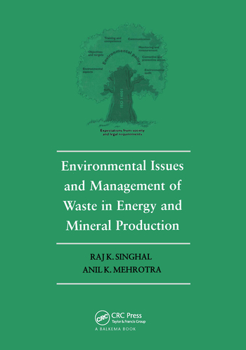 Environmental Issues and Waste Management in Energy and Mineral Production Proceedings of the Sixth International Symposium, Calgary, Alberta, Canada, 30 May-2 June 2000 book cover