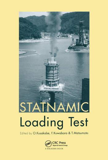 Statnamic Loading Test Proceedings of the 2nd International Statnamic Seminar, Tokyo, Japan, 28-30 October 1998 book cover