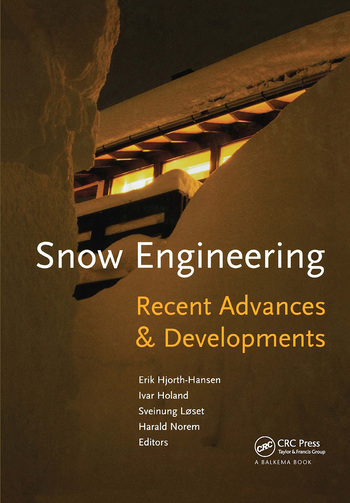 Snow Engineering 2000: Recent Advances and Developments book cover