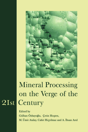 Mineral Processing on the Verge of the 21st Century Proceedings of the 8th International Mineral Processing Symposium, Antalya, Turkey, 16-18 October 2000 book cover