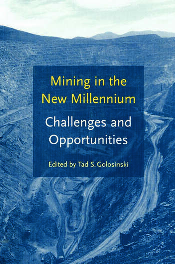 Mining in the New Millennium - Challenges and Opportunities book cover