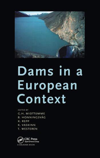 Dams in a European Context Proceedings of the 5th ICOLD European Symposium, Geiranger, Norway, 25-27 June 2001 book cover