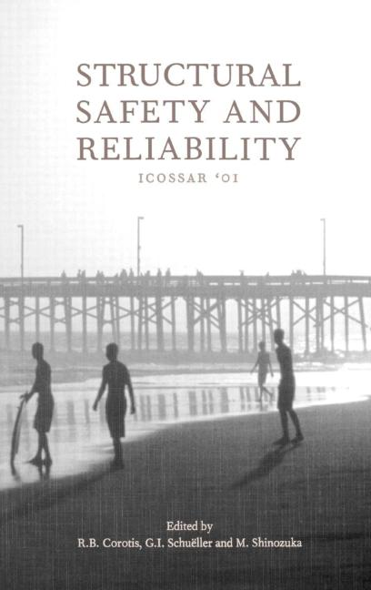 Structural Safety and Reliability Proceedings of the Eighth International Conference, ICOSSAR '01, Newport Beach, CA, USA, 17-22 June 2001 book cover