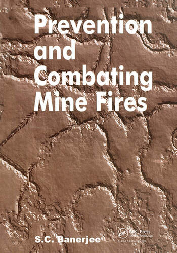 Prevention and Combating Mine Fires book cover