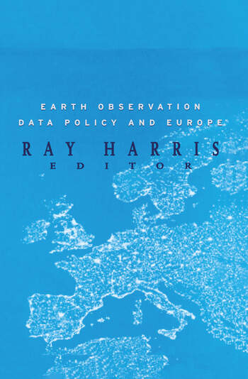 Earth Observation Data Policy and Europe book cover