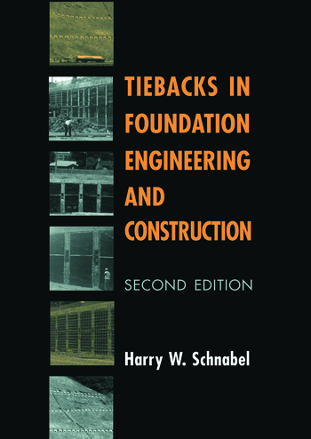 Tiebacks in Foundation Engineering and Construction book cover