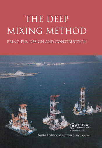 The Deep Mixing Method Principle, Design and Construction book cover