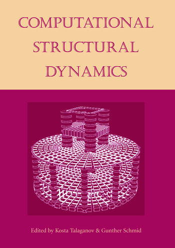 Computational Structural Dynamics Proceedings of the International Workshop, IZIIS, Skopje, Macedonia, 22-24 February 2001 book cover