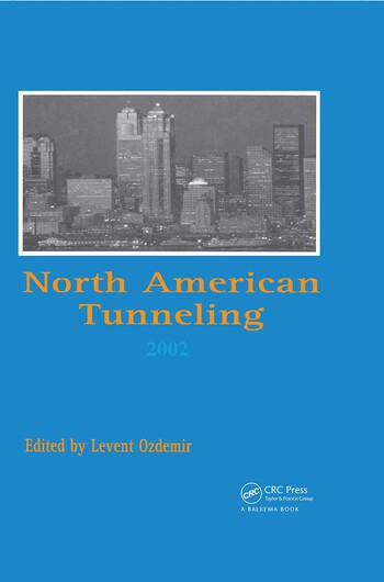 North American Tunneling 2002 Proceedings of the NAT Conference, Seattle, 18-22 May 2002 book cover