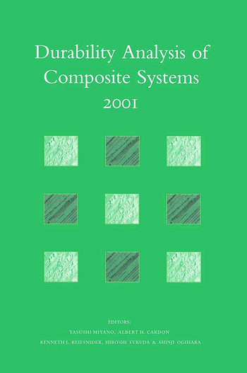 Durability Analysis of Composite Systems 2001 Proceedings of the 5th International Conference , DURACOSYS 2001, tokyo, 6-9 November 2001 book cover