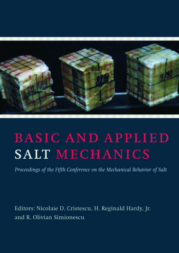 Basic and Applied Salt Mechanics Proceedings of the 5th Conference on Mechanical Behaviour of Salt, Bucharest, 9-11 August 1999 book cover