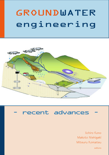 Groundwater Engineering - Recent Advances Proceedings of the International Symposium, Okayama, Japan, May 2003 book cover