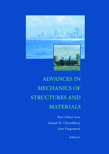 Advances in Mechanics of Structures and Materials Proceedings of the 17th Australasian Conference (ACMSM17), Queensland, Australia, 12-14 June 2002 book cover