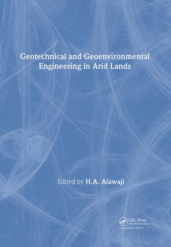 Geotechnical and Geoenvironmental Engineering in Arid Lands book cover