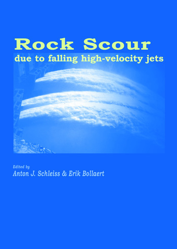 Rock Scour Due to Falling High-Velocity Jets book cover