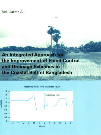 An Integrated Approach for the Improvement of Flood Control and Drainage Schemes in the Coastal Belt of Bangladesh book cover