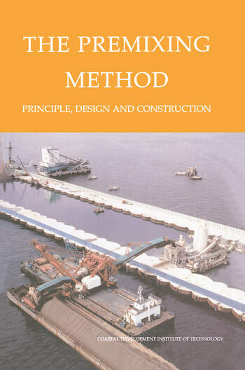 The Premixing Method Principle, Design and Construction book cover
