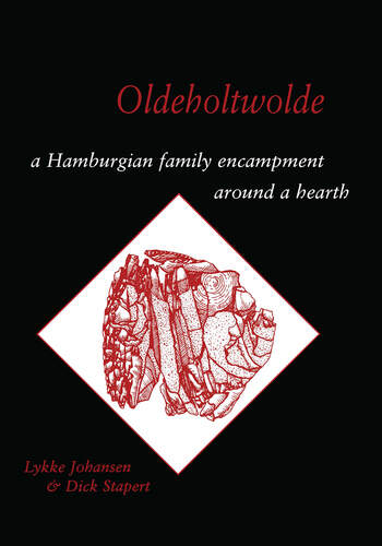 Oldeholtwolde A Hamburgian Family Encampment around a Hearth book cover
