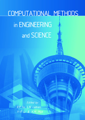 Computational Methods in Engineering and Science Proceedings of the 9th International Conference EPMESC IX, Macao, China 5-8 August 2003 book cover