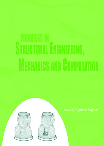 Progress in Structural Engineering, Mechanics and Computation Proceedings of the Second International Conference on Structural Engineering, Mechanics and Computation, Cape Town, South Africa, 5-7 July 2004 book cover