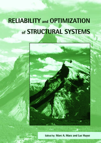 Reliability and Optimization of Structural Systems Proceedings of the 11th IFIP WG7.5 Working Conference, Banff, Canada, 2-5 November 2003 book cover