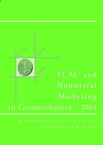FLAC and Numerical Modeling in Geomechanics 2003 Proceedings of the 3rd International FLAC Symposium, Sudbury, Canada, 22-24 October 2003 book cover