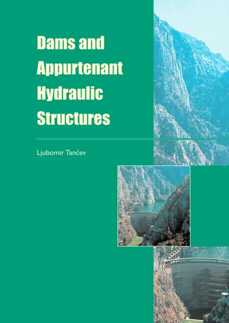 Dams and Appurtenant Hydraulic Structures book cover
