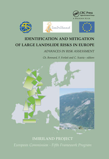 Identification and Mitigation of Large Landslide Risks in Europe Advances in Risk Assessment book cover