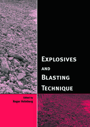 Explosives and Blasting Technique Proceedings of the EFEE 2nd World Conference, Prague, Czech Republic, 10-12 September 2003 book cover